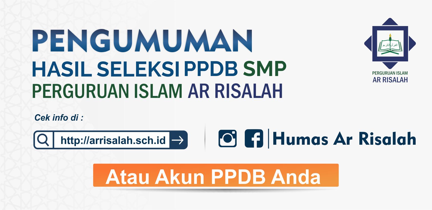 Pengumuman Hasil Tes PPDB SMP Ar Risalah Tahun Ajaran 2020/2021