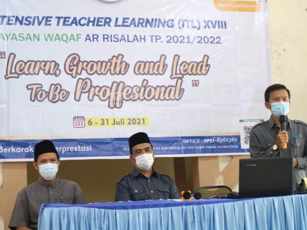 Yayasan Waqaf Ar Risalah  mengadakan Intensive Teacher Learning (ITL) ke- XVII
